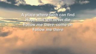 Third Day - Follow Me There - Lyrics