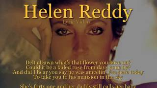 Helen Reddy - Delta Dawn (Lyric Video) [HQ]