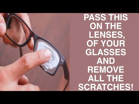 Pass This On The Lenses Of Your Glasses And Remove All The Scratches!