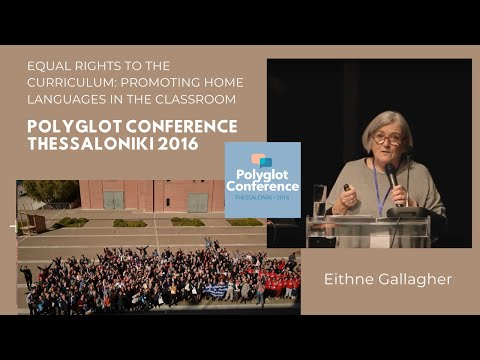 Eithne Gallagher – Equal Rights to the Curriculum: Promoting Home Languages in the Classroom