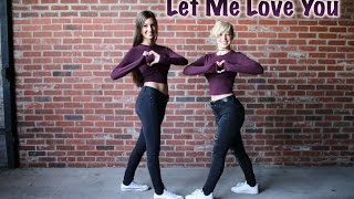 Let Me Love You - DJ Snake ft. Justin Bieber // Danielle France Choreography
