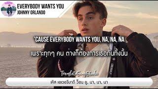 Download lagu แปลเพลง Everybody Wants You - Johnny Orlando