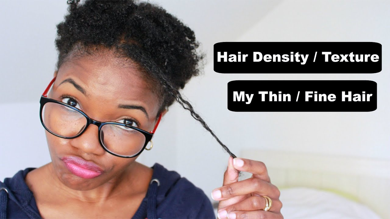 Natural Hair Type Density Amp Texture Thin Fine YouTube