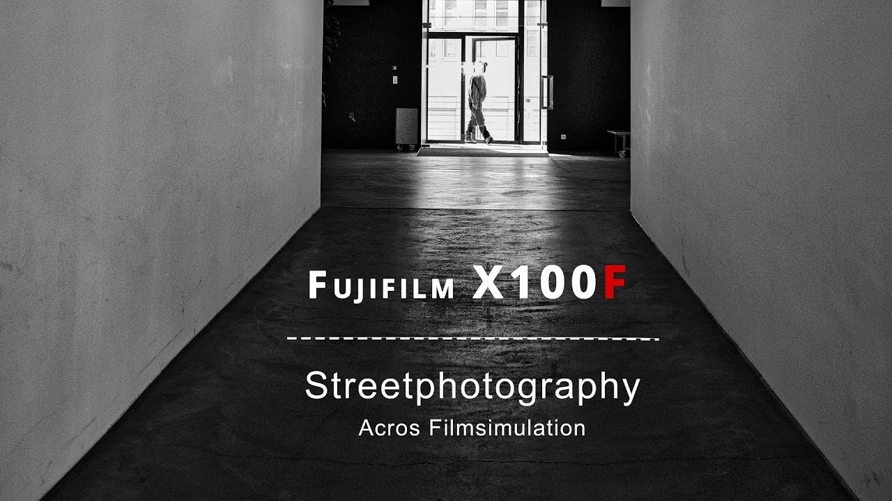 FUJI X100F - Streetphotography Acros filmsimulation - YouTube