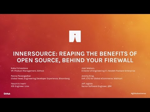 InnerSource: Reaping the Benefits of Open Source, Behind Your Firewall