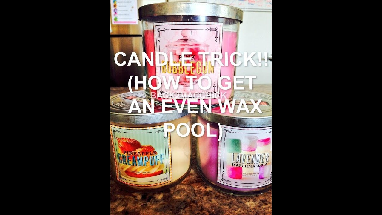 How To Get Your Scented Jar Candle Wax Pool Set Evenly All The Way Around