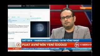 Haberdar.com GYY Said Sefa'dan 'Fuat Avni' iddialarına cevap - 1. KISIM