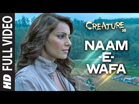 Naam - E - Wafa FULL VIDEO Song | Creature 3D | Tulsi Kumar | Bipasha Basu
