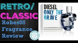 Retro: Only the Brave by Diesel Fragrance Review (2009)