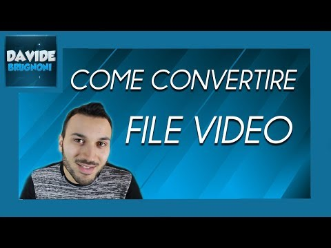 Come Convertire un Video in MP4 e Altri Formati | Davide Brugnoni