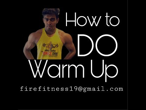 How To Do Warm Up