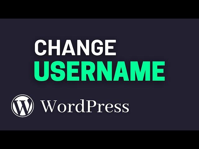 How to Change WordPress Username (Super Simple!)