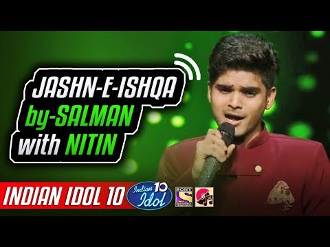 Jashn E Ishqa - Salman Ali - Indian Idol 10 - Neha Kakkar - 2018