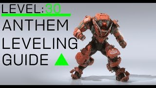 How to Level Up Faster to Level 30: Anthem Power Leveling Guide