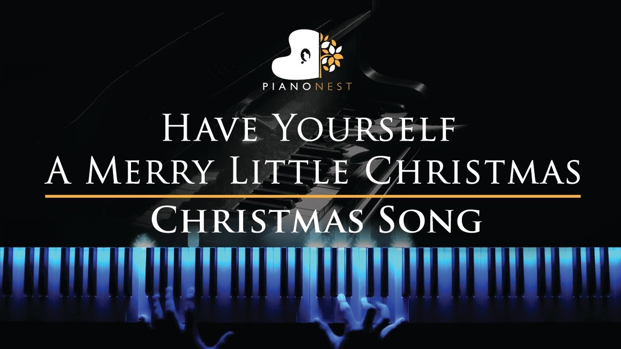 Have Yourself A Merry Little Christmas - Piano Karaoke / Sing Along Cover with Lyrics - YouTube