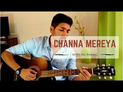 Channa Mereya - Ae Dil Hai Mushkil (Guitar Cover   Chords)   Arijit Singh   Pritam