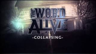 "The Word Alive - ""Collapsing"" (Album Stream)"
