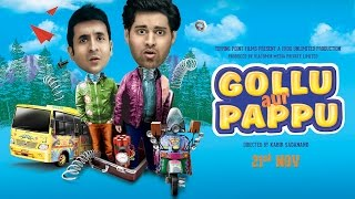 Gollu Aur Pappu - Official Trailer | Starring Vir Das and Kunaal Roy Kapoor | 21st Novemebr, 2014