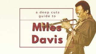 A Guide to MILES DAVIS / Birth - Kind of Blue