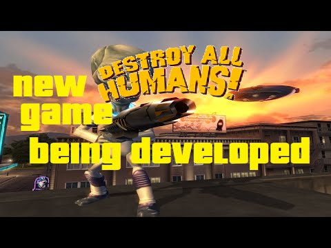 NEW DESTROY ALL HUMANS GAME IN DEVELOPMENT!?! #DAHNews