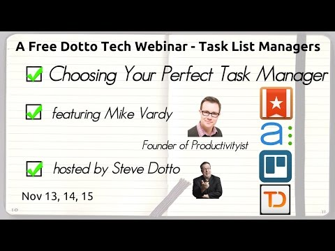 Choosing Your Perfect Task and To-Do List Manager - A Free Webinar