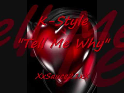 K-Style - Tell Me Why - Latin Freestyle Music