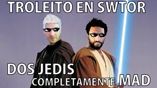 Video de Trolleando en SWTOR. Star Wars The Old Republic - Dos Jedis completamente MAD (Gameplay en Español)