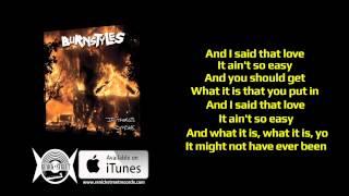 Burnstyles - Aint So Easy (Lyric Video)