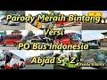 Parody Meraih Bintang Versi PO Bus Indonesia Abjad S - Z