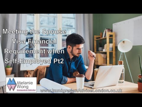 How to meet the Spouse Visa Financial Requirement if Self-Employed (pt 2)
