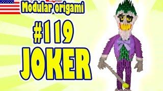 3D MODULAR ORIGAMI #119 JOKER