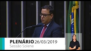 Plenário - Sessão solene - 26/03/2019 09:00