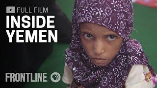 Inside Yemen (full film) | FRONTLINE