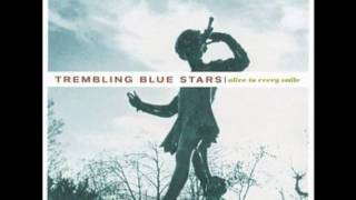 Watch Trembling Blue Stars With Every Story video