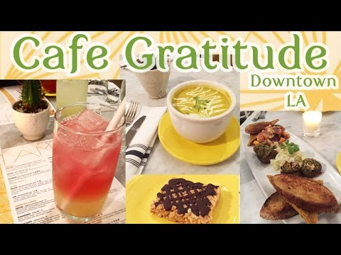 Dinner at Cafe Gratitude Downtown LA