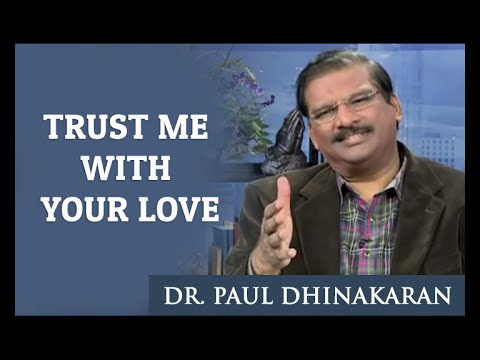 Trust me with your Love (English - Tamil) - Dr. Paul Dhinakaran