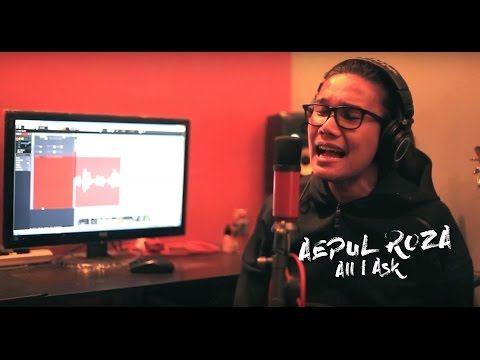 Aepul Roza - All I Ask (Cover).