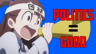 Anime SHOULD BE(and is) POLITICAL