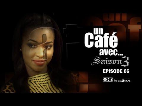 Un Café Avec.... Saison3 - Episode N°66