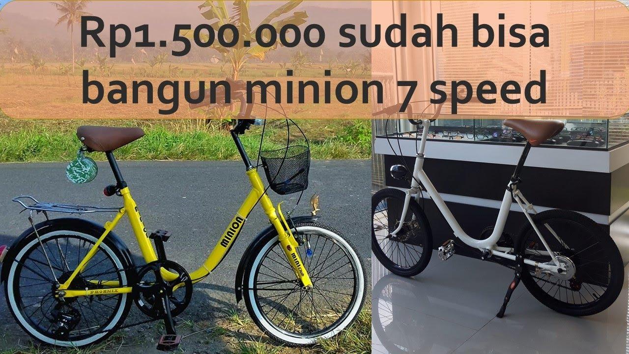 Rincian Biaya Merakit Sepeda Minion 7 Speed Youtube