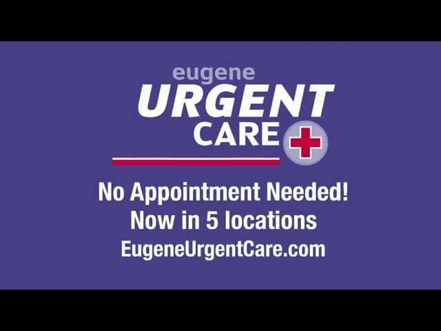 Eugene Urgent Care at 5 Locations