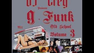 ✅  OLD SCHOOL G-FUNK MIX 90's WEST COAST VOL.3
