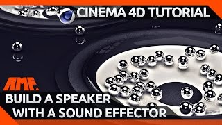 Cinema 4D Tutorial - Build a Speaker with a Sound Effector