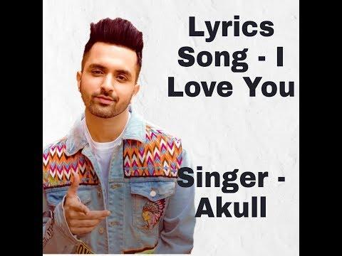 akull---i-love-you-|-latest-punjabi-lyrics-song-2019