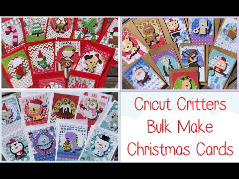 Cricut Cute Critters Bulk Make Christmas Cards