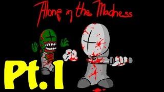 Обложка Alone In The Madness Кто это был на русском языке часть 1