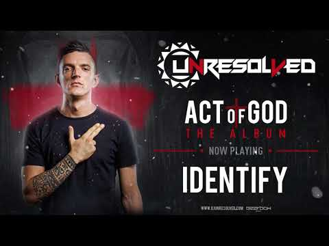 Unresolved - Identify | ACT OF GOD ALBUM