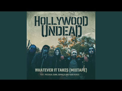 Whatever It Takes (feat. Prodigal Sunn, Demrick & Fudd Rukus) (Mixtape)