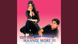 Yeh Dil Maange More (Yeh Dil Maange More / Soundtrack Version)
