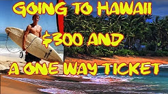 Moving to Hawaii: $300 and a one way ticket